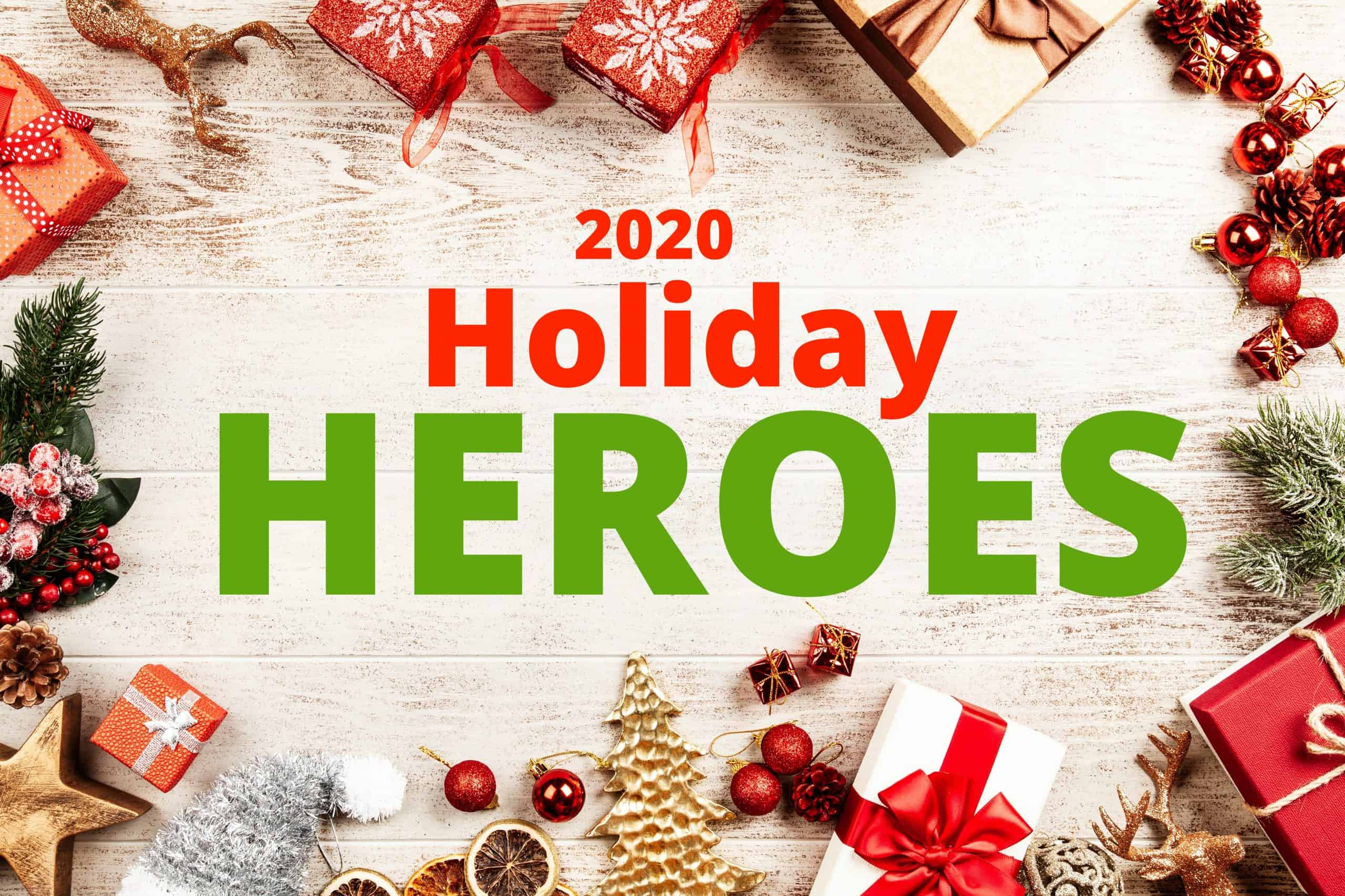 Celebrating our holiday heroes this winter